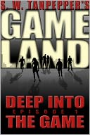 Deep Into the Game by Saul Tanpepper: NOOK Book Cover