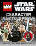 LEGO Star Wars Character Encyclopedia by Dorling Kindersley Publishing Staff: Book Cover