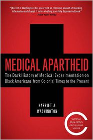 Medical Apartheid by Harriet A. Washington: Book Cover