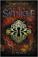 Sapphique (Incarceron Series #2) by Catherine Fisher: Book Cover