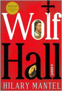Wolf Hall by Hilary Mantel: Book Cover