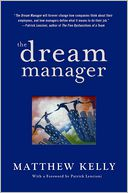 The Dream Manager by Matthew Kelly: Book Cover