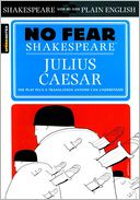 Julius Caesar (No Fear Shakespeare Series) by SparkNotes Editors: Book Cover