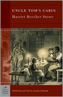 Uncle Tom's Cabin (Barnes & Noble Classics Series) by Harriet Beecher Stowe: Book Cover