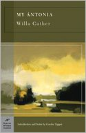 My Antonia (Barnes & Noble Classics Series) by Willa Cather: Book Cover
