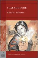 Scaramouche (Barnes &amp; Noble Classics Series) by Rafael Sabatini: Book Cover