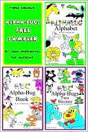 Alpha-Bugs Free Sampler by John VanDenEykel: NOOK Book Cover