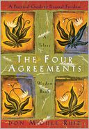 The Four Agreements by don Miguel Ruiz: Book Cover