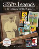 Collecting Sports Legends by Joe Orlando: Book Cover