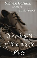 The Angels of Ropemaker Place by Michele Gorman: NOOK Book Cover