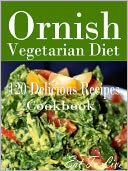 Ornish Vegetarian Diet by Eat To Live: NOOK Book Cover