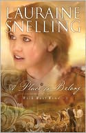 A Place to Belong by Lauraine Snelling: Book Cover