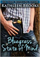 Bluegrass State of Mind by Kathleen Brooks: NOOK Book Cover