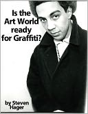 Is the Art World Ready for Graffiti? by Steven Hager: NOOK Book Cover