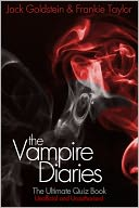 The Vampire Diaries - The Ultimate Quiz Book by Jack Goldstein: NOOK Book Cover