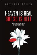 Heaven Is Real, but So Is Hell by Vassula Ryden: Book Cover