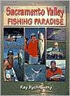 download Sacramento Valley Fishing Paradise book