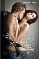 This Beautiful Thing by Amanda Cheryl Heath: Book Cover
