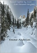 Bound Together by Snow by Emma Andersen: NOOK Book Cover