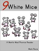 Nine White Mice by Mark Revis: NOOK Book Cover
