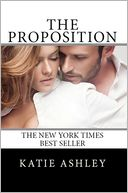 The Proposition by Katie Ashley: NOOK Book Cover