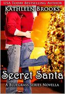 Secret Santa, A Bluegrass Series Novella by Kathleen Brooks: NOOK Book Cover