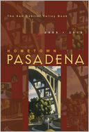 Hometown Pasadena 2009-2010 by Colleen Dunn Bates: Book Cover