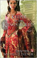 Keeper of the King's Secrets by Michelle Diener: Book Cover