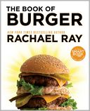 Book of Burger (PagePerfect NOOK Book) by Rachael Ray: NOOK Book Cover
