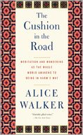 The Cushion in the Road by Alice Walker: Book Cover