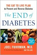 The End of Diabetes by Joel Fuhrman: Book Cover