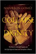 Collapse of Dignity by Napoleon Gomez: Book Cover