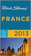 Rick Steves' France 2013 by Rick Steves: Book Cover