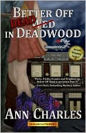 Better Off Dead in Deadwood by Ann Charles: NOOK Book Cover