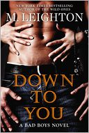 Down to You by M. Leighton: NOOK Book Cover