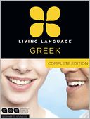 Living Language Greek, Complete Edition by Living Language: Item Cover