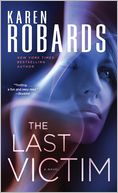 The Last Victim by Karen Robards: Book Cover