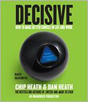 Decisive by Chip Heath: CD Audiobook Cover