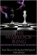 The Warlock King by Heather Killough-Walden: NOOK Book Cover