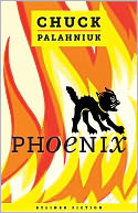 Phoenix by CHUCK PALAHNIUK: NOOK Book Cover