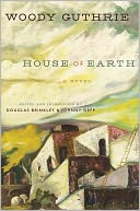 House of Earth by Woody Guthrie: NOOK Book Cover