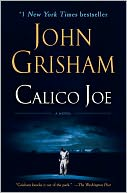 Calico Joe by John Grisham: Book Cover