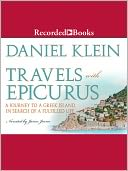 Travels With Epicurus by Daniel Klein: Audio Book Cover