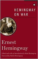 Hemingway on War by Ernest Hemingway: NOOK Book Cover