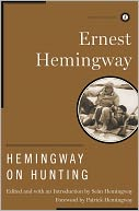 Hemingway on Hunting by Ernest Hemingway: NOOK Book Cover