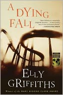 A Dying Fall (Ruth Galloway Series #5) by Elly Griffiths: NOOK Book Cover