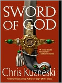 Sword of God by Chris Kuzneski: NOOK Book Cover