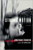 Strong Motion by Jonathan Franzen: NOOK Book Cover