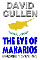 The Eye of Makarios by David Cullen: NOOK Book Cover