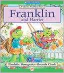 Franklin and Harriet by Paulette Bourgeois: NOOK Kids Read to Me Cover